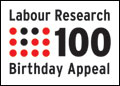 Labour Research Magazine 100th Birthday Appeal